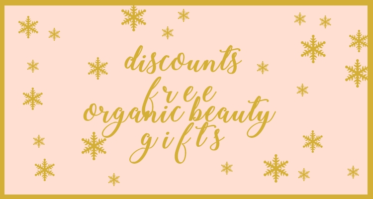 Weekly Discounts and FREE Organic Beauty Gifts #100