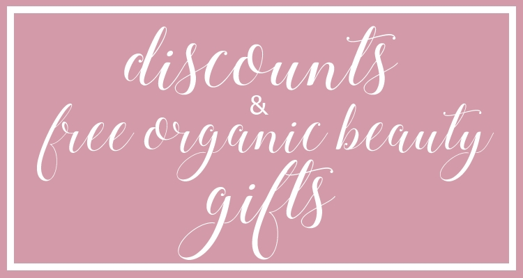 Weekly Discounts and FREE Organic Beauty Gifts #107