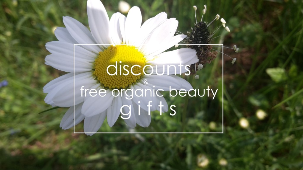 Discounts and FREE Organic Beauty Gifts #118