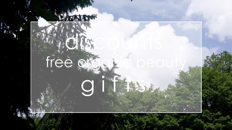 Weekly Discounts and FREE organic Beauty Gifts #120