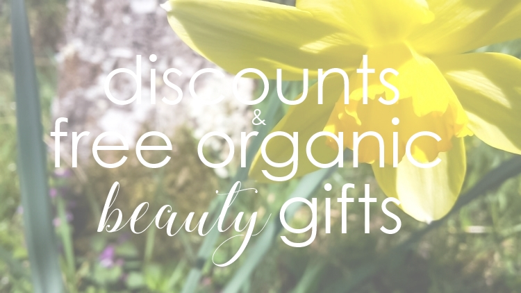 Weekly Discounts and FREE Organic Beauty Gifts #129