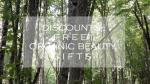 Weekly Discounts and Free Organic Beauty Gifts #116