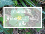 Weekly Discounts and Free Organic Beauty Gifts #73