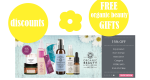 Weekly Discounts and Free Organic Beauty Gifts #78