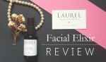 Laurel Whole Plant Organics Facial Elixir Review