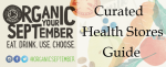 Organic September: Curated Health Stores Guide